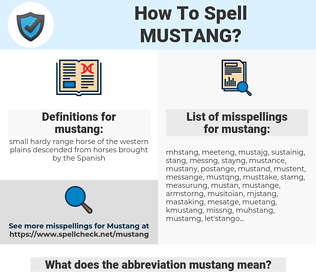 mustang, spellcheck mustang, how to spell mustang, how do you spell mustang, correct spelling for mustang