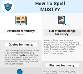 musty, spellcheck musty, how to spell musty, how do you spell musty, correct spelling for musty