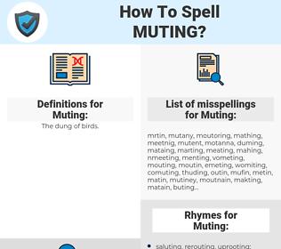 Muting, spellcheck Muting, how to spell Muting, how do you spell Muting, correct spelling for Muting