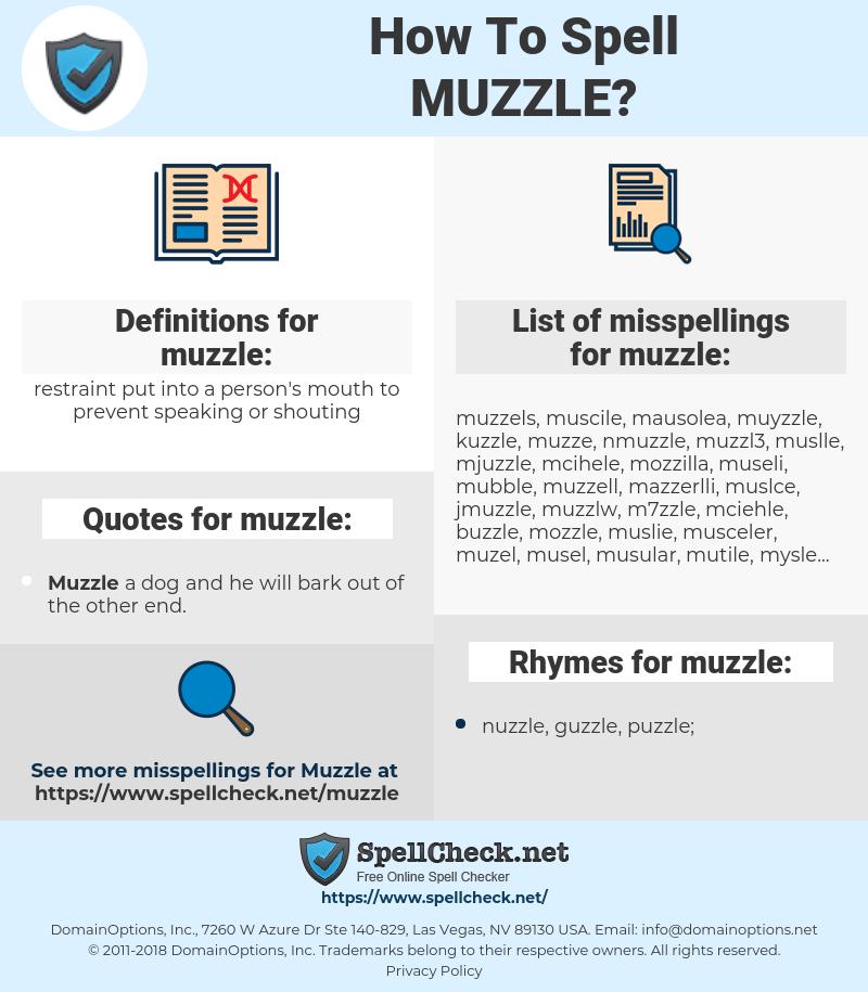muzzle, spellcheck muzzle, how to spell muzzle, how do you spell muzzle, correct spelling for muzzle