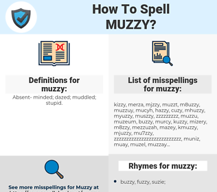 muzzy, spellcheck muzzy, how to spell muzzy, how do you spell muzzy, correct spelling for muzzy