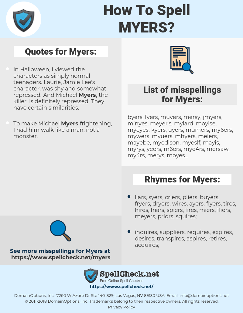 Myers, spellcheck Myers, how to spell Myers, how do you spell Myers, correct spelling for Myers