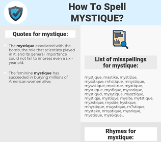 mystique, spellcheck mystique, how to spell mystique, how do you spell mystique, correct spelling for mystique