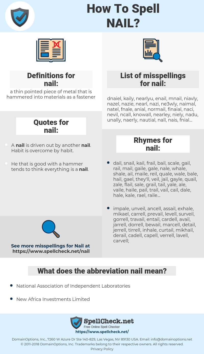 nail, spellcheck nail, how to spell nail, how do you spell nail, correct spelling for nail
