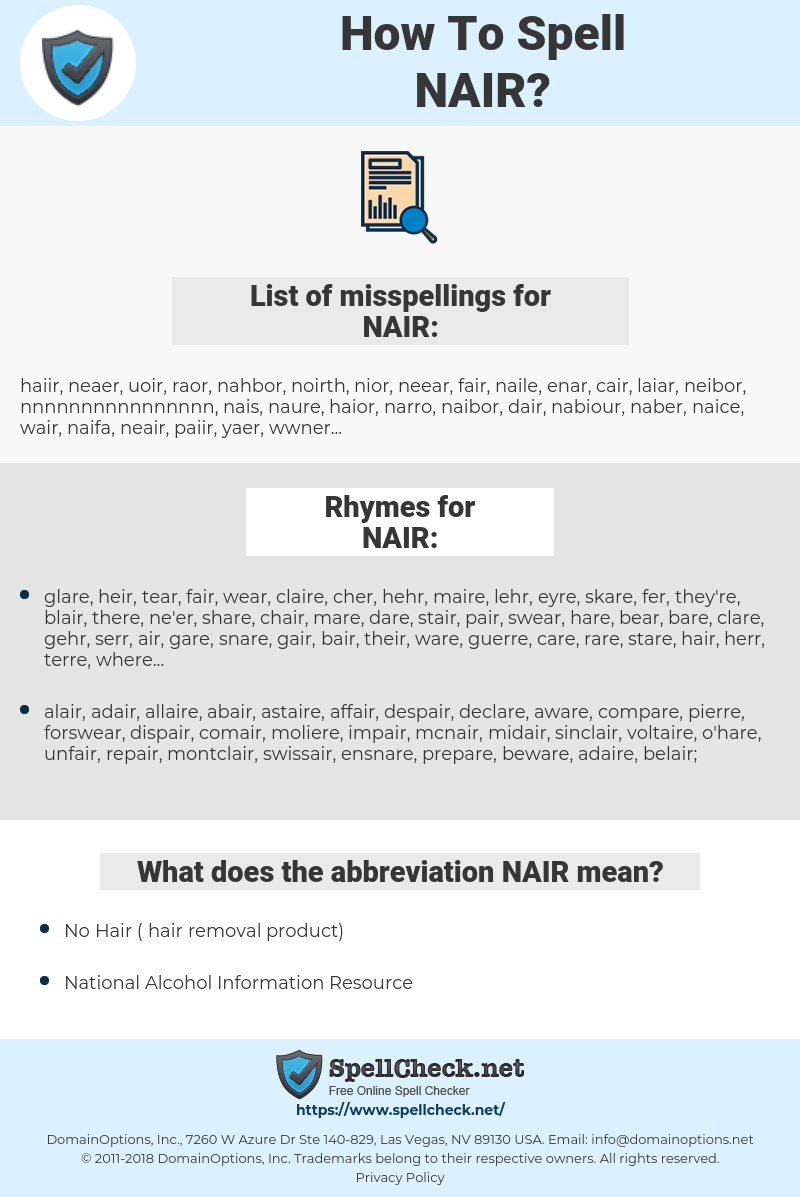 NAIR, spellcheck NAIR, how to spell NAIR, how do you spell NAIR, correct spelling for NAIR