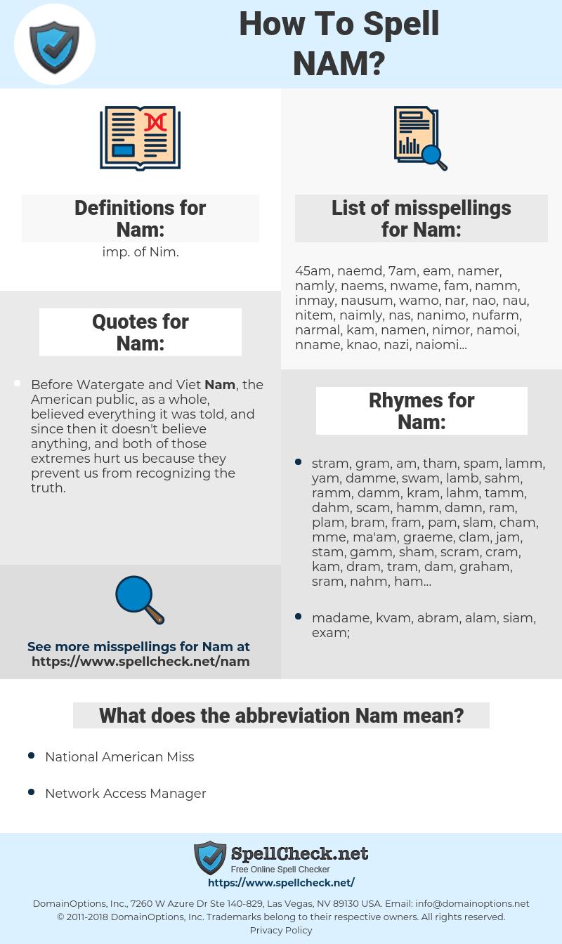 Nam, spellcheck Nam, how to spell Nam, how do you spell Nam, correct spelling for Nam