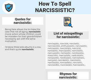 narcissistic, spellcheck narcissistic, how to spell narcissistic, how do you spell narcissistic, correct spelling for narcissistic