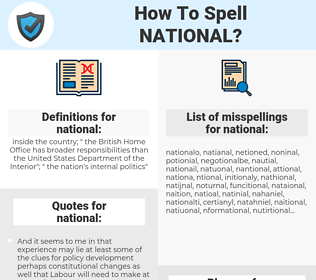 national, spellcheck national, how to spell national, how do you spell national, correct spelling for national