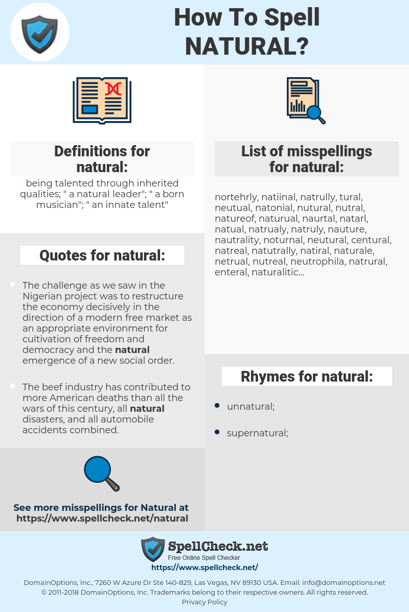 natural, spellcheck natural, how to spell natural, how do you spell natural, correct spelling for natural