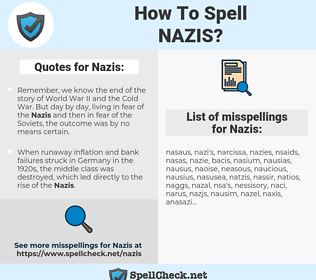 Nazis, spellcheck Nazis, how to spell Nazis, how do you spell Nazis, correct spelling for Nazis