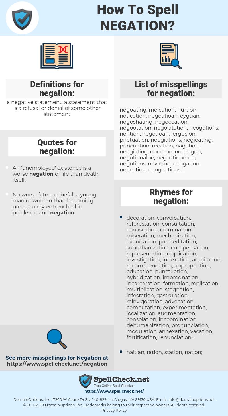 negation, spellcheck negation, how to spell negation, how do you spell negation, correct spelling for negation