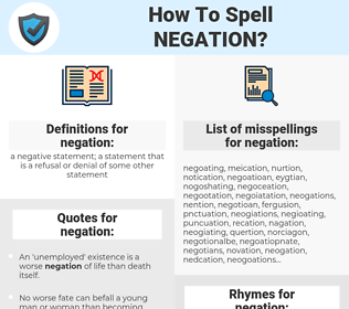 negation, spellcheck negation, how to spell negation, how do you spell negation, correct spelling for negation