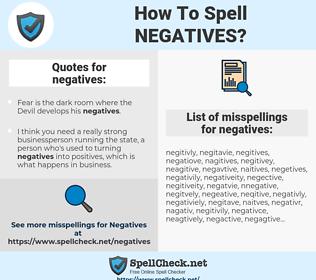 negatives, spellcheck negatives, how to spell negatives, how do you spell negatives, correct spelling for negatives