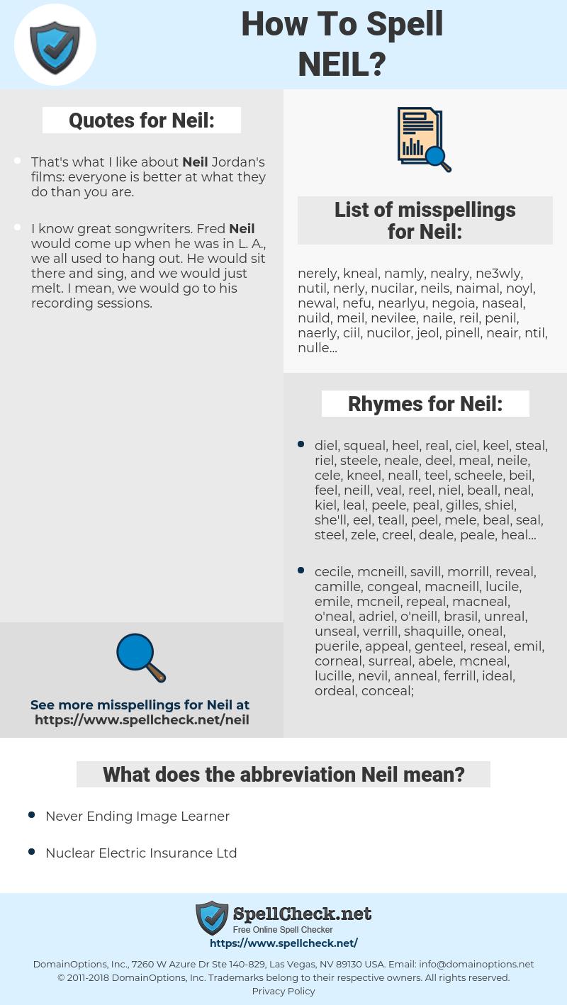 Neil, spellcheck Neil, how to spell Neil, how do you spell Neil, correct spelling for Neil