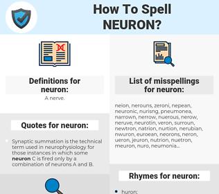 neuron, spellcheck neuron, how to spell neuron, how do you spell neuron, correct spelling for neuron