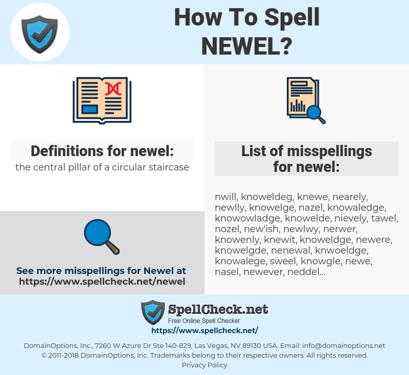 newel, spellcheck newel, how to spell newel, how do you spell newel, correct spelling for newel