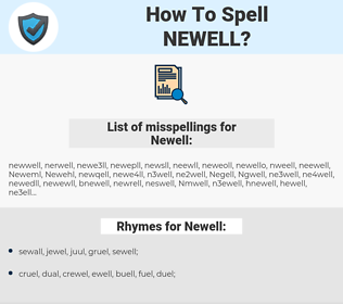 Newell, spellcheck Newell, how to spell Newell, how do you spell Newell, correct spelling for Newell