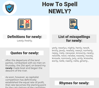 newly, spellcheck newly, how to spell newly, how do you spell newly, correct spelling for newly