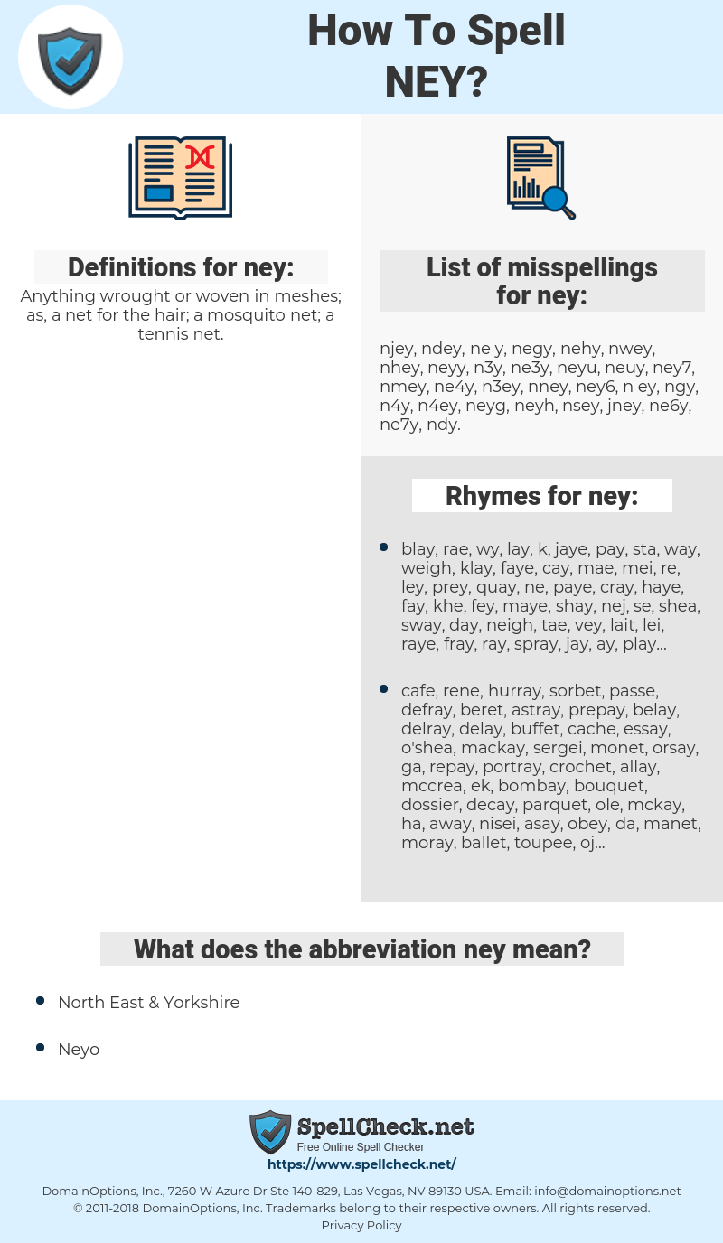 ney, spellcheck ney, how to spell ney, how do you spell ney, correct spelling for ney