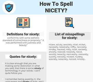 nicety, spellcheck nicety, how to spell nicety, how do you spell nicety, correct spelling for nicety