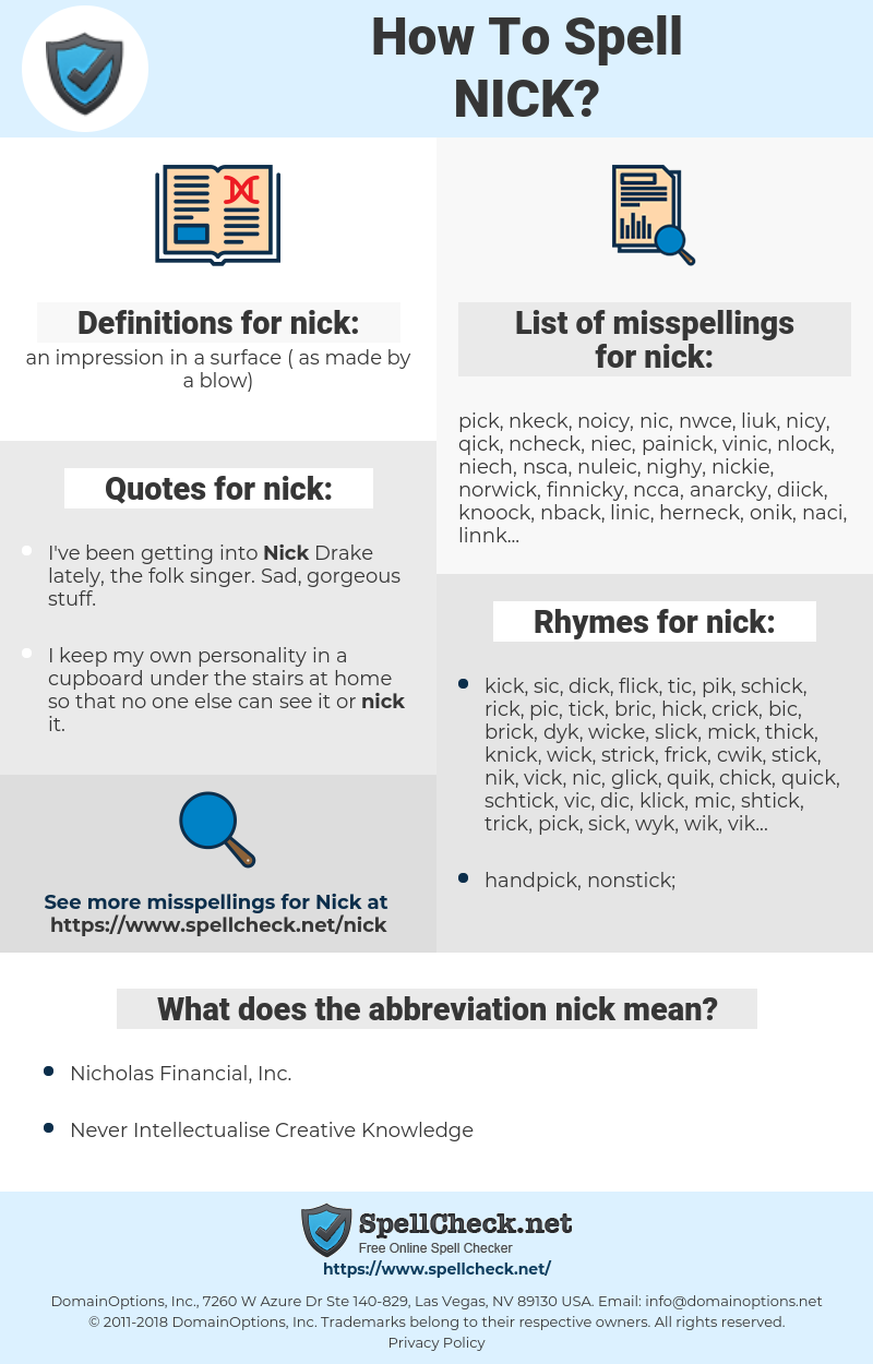 nick, spellcheck nick, how to spell nick, how do you spell nick, correct spelling for nick