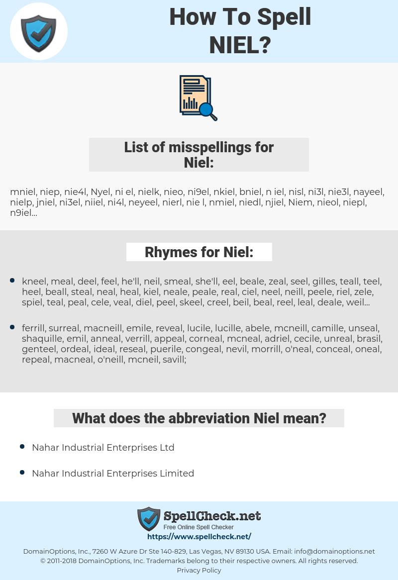 Niel, spellcheck Niel, how to spell Niel, how do you spell Niel, correct spelling for Niel