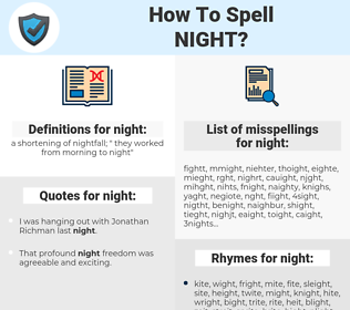 night, spellcheck night, how to spell night, how do you spell night, correct spelling for night