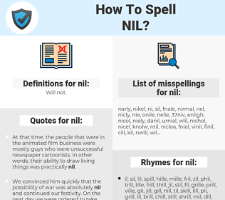 nil, spellcheck nil, how to spell nil, how do you spell nil, correct spelling for nil