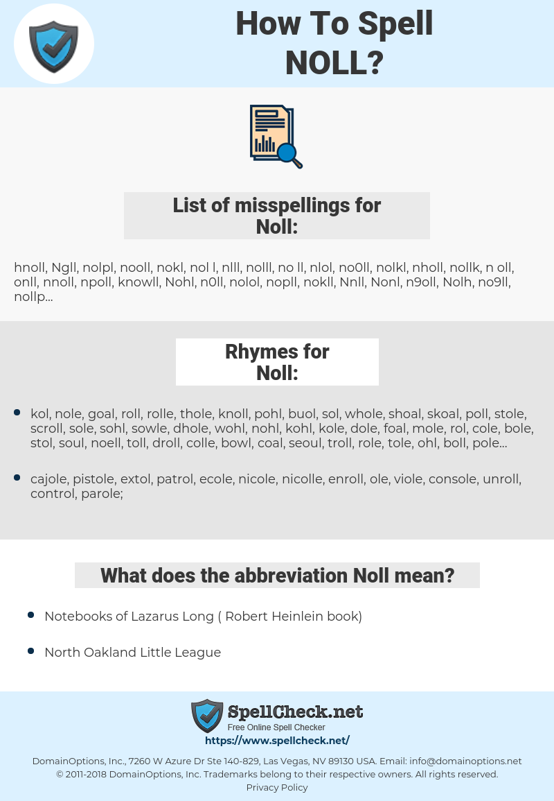 Noll, spellcheck Noll, how to spell Noll, how do you spell Noll, correct spelling for Noll