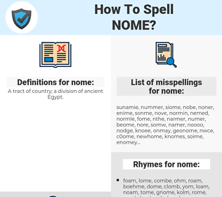 nome, spellcheck nome, how to spell nome, how do you spell nome, correct spelling for nome