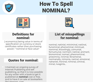 nominal, spellcheck nominal, how to spell nominal, how do you spell nominal, correct spelling for nominal