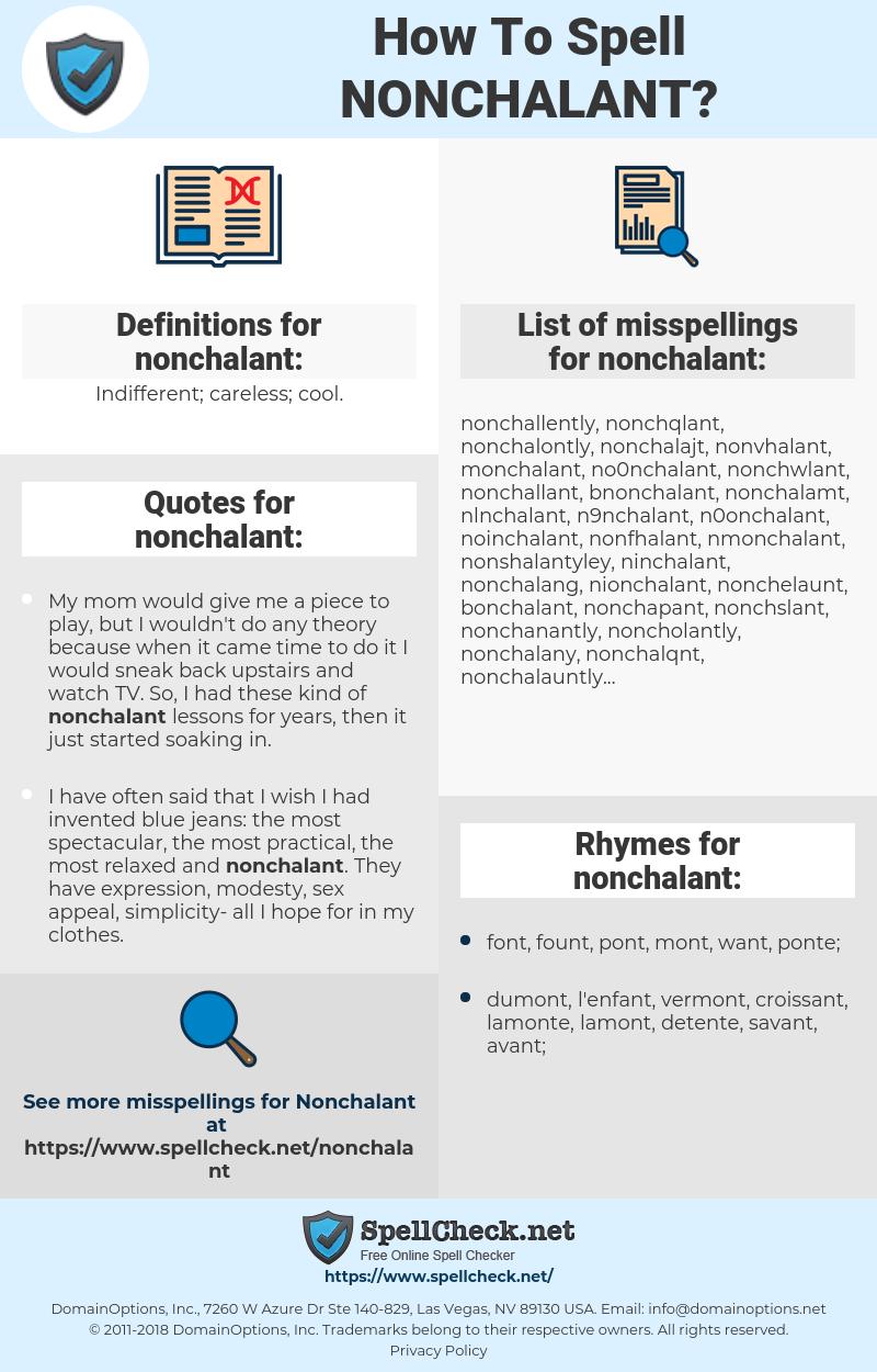 nonchalant, spellcheck nonchalant, how to spell nonchalant, how do you spell nonchalant, correct spelling for nonchalant