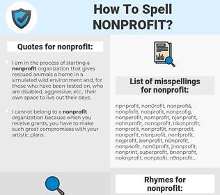 nonprofit, spellcheck nonprofit, how to spell nonprofit, how do you spell nonprofit, correct spelling for nonprofit