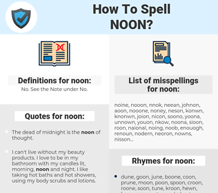noon, spellcheck noon, how to spell noon, how do you spell noon, correct spelling for noon