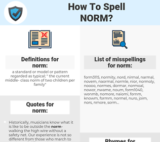 norm, spellcheck norm, how to spell norm, how do you spell norm, correct spelling for norm
