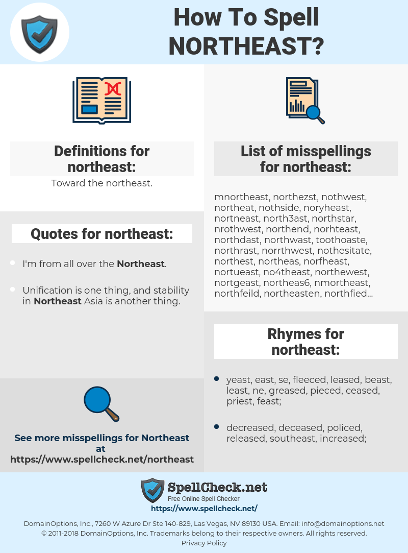 northeast, spellcheck northeast, how to spell northeast, how do you spell northeast, correct spelling for northeast