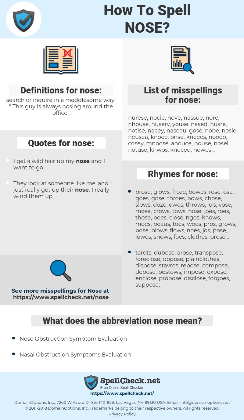 nose, spellcheck nose, how to spell nose, how do you spell nose, correct spelling for nose