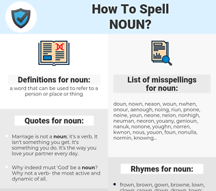 noun, spellcheck noun, how to spell noun, how do you spell noun, correct spelling for noun