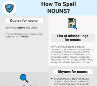 nouns, spellcheck nouns, how to spell nouns, how do you spell nouns, correct spelling for nouns