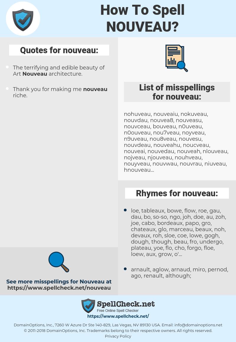 nouveau, spellcheck nouveau, how to spell nouveau, how do you spell nouveau, correct spelling for nouveau