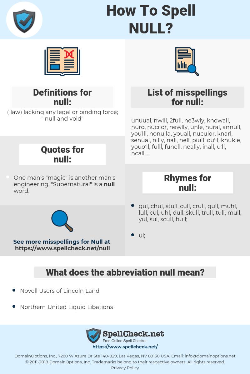 null, spellcheck null, how to spell null, how do you spell null, correct spelling for null