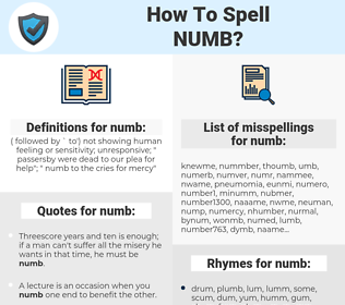 numb, spellcheck numb, how to spell numb, how do you spell numb, correct spelling for numb