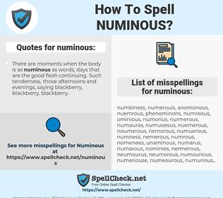 numinous, spellcheck numinous, how to spell numinous, how do you spell numinous, correct spelling for numinous