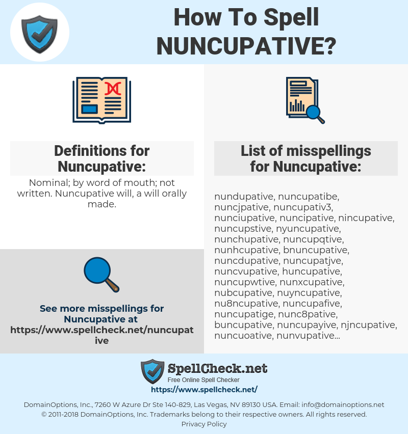 Nuncupative, spellcheck Nuncupative, how to spell Nuncupative, how do you spell Nuncupative, correct spelling for Nuncupative