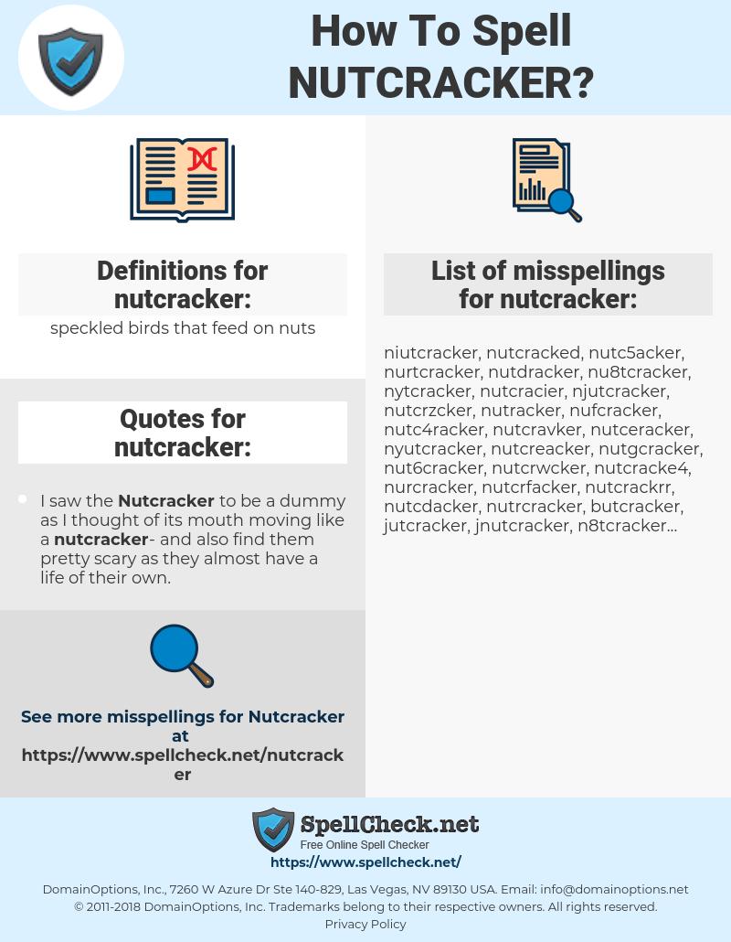 nutcracker, spellcheck nutcracker, how to spell nutcracker, how do you spell nutcracker, correct spelling for nutcracker