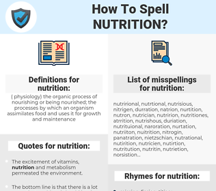 nutrition, spellcheck nutrition, how to spell nutrition, how do you spell nutrition, correct spelling for nutrition