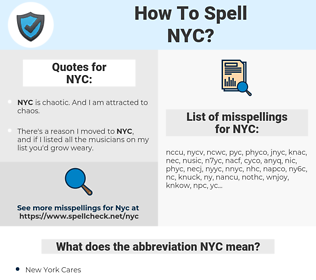 NYC, spellcheck NYC, how to spell NYC, how do you spell NYC, correct spelling for NYC