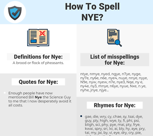 Nye, spellcheck Nye, how to spell Nye, how do you spell Nye, correct spelling for Nye