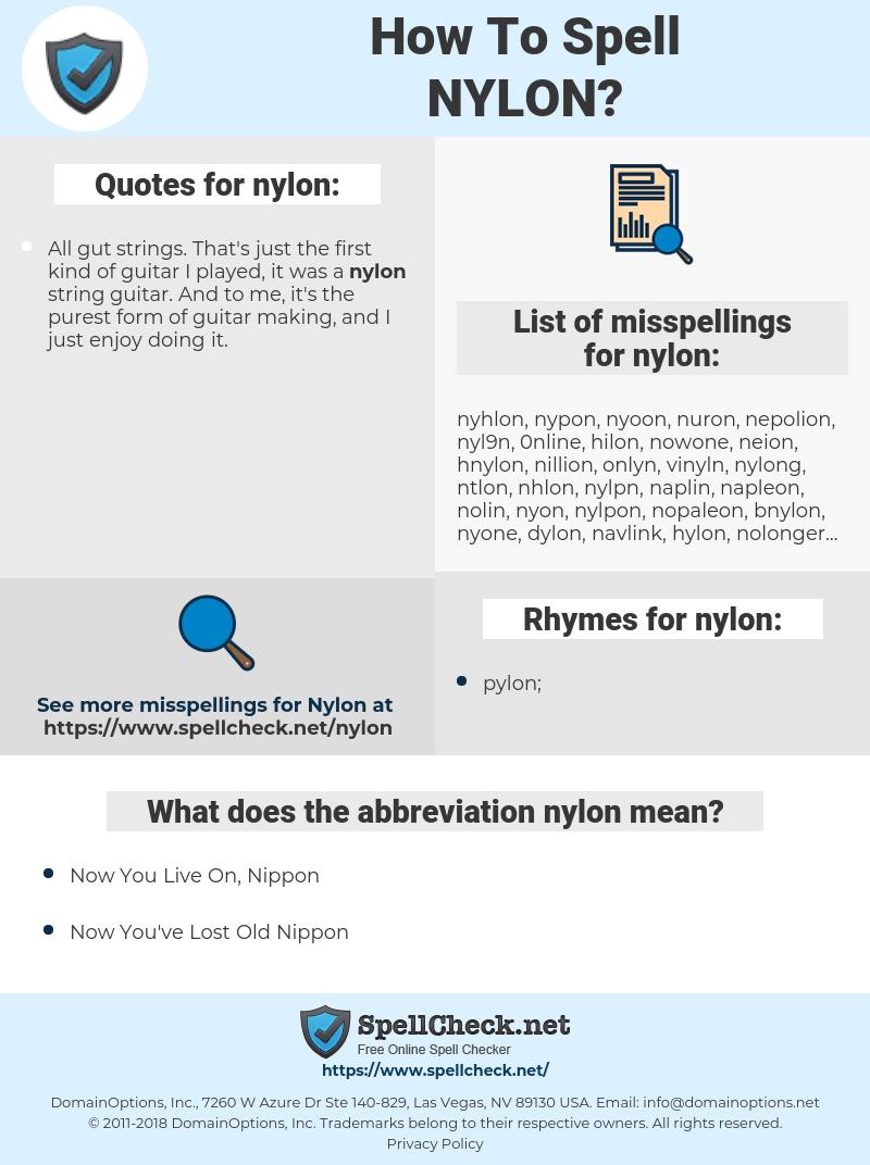 nylon, spellcheck nylon, how to spell nylon, how do you spell nylon, correct spelling for nylon