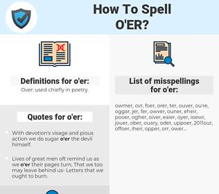 o'er, spellcheck o'er, how to spell o'er, how do you spell o'er, correct spelling for o'er